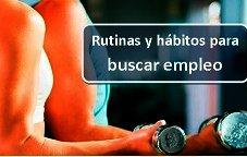 Rutina y 20 nuevos hábitos para buscar empleo